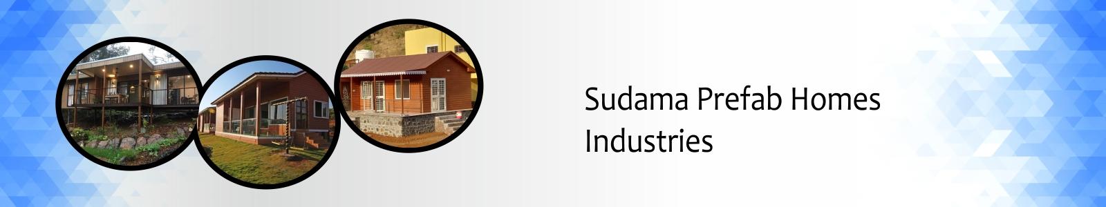 SUDAMA PREFAB HOMES INDUSTRIES