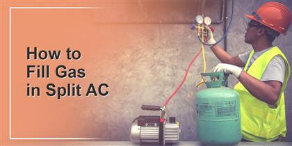 How to Fill Gas in Split AC